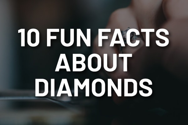 "A picture of a diamond ring with the words, ""10 fun facts about diamonds."""